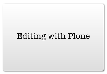 Editing with Plone